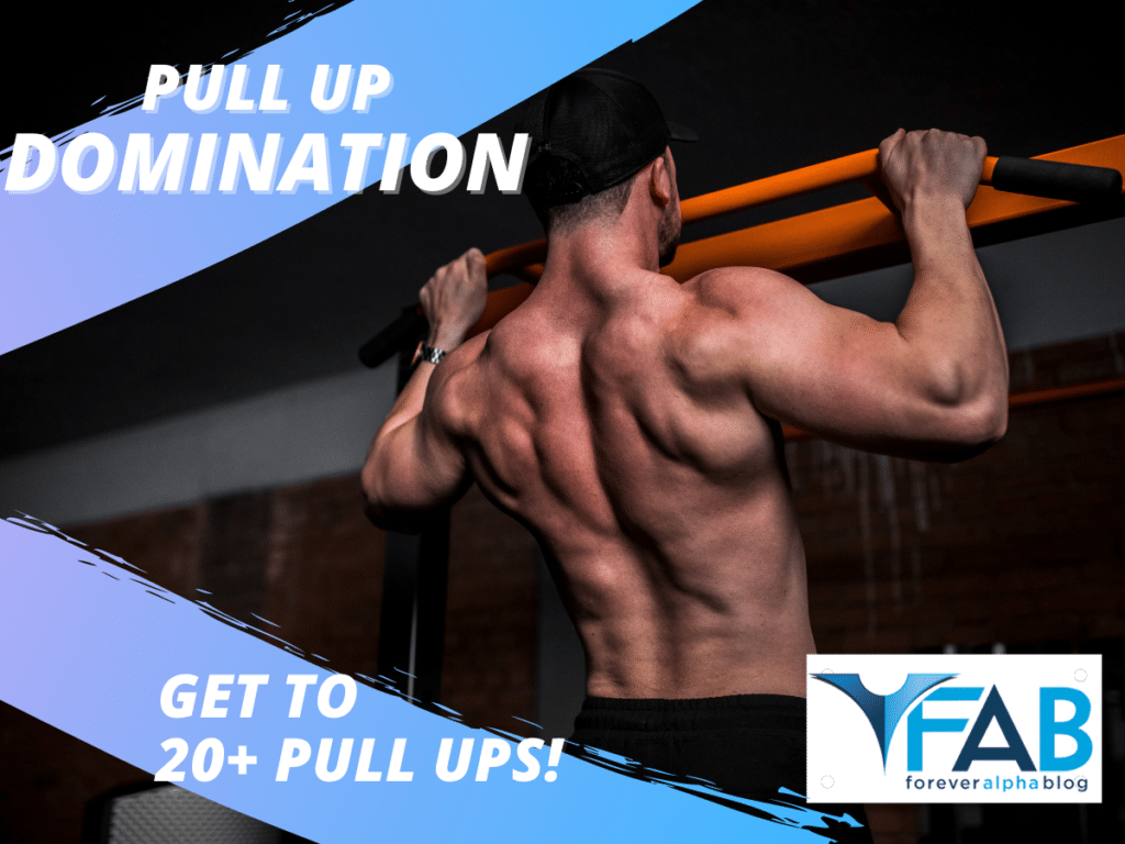 Pull Up Domination